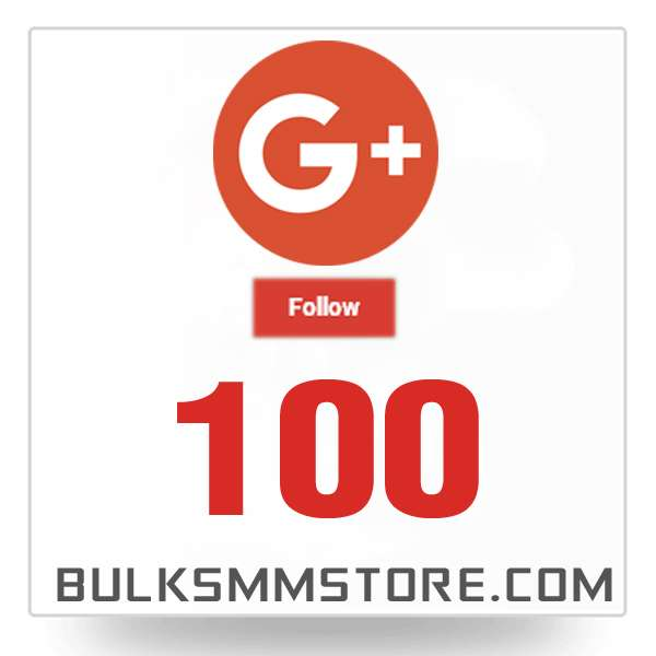 Real 100 Google Plus Followers