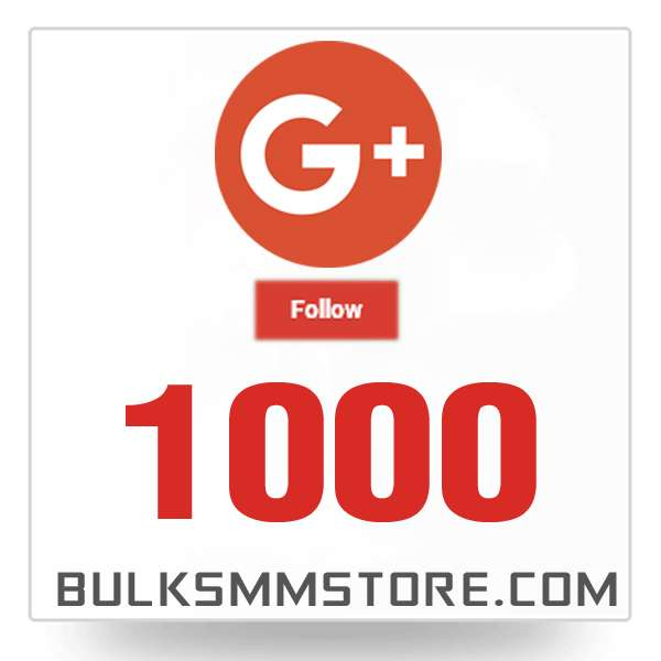 Real 1000 Google Plus Followers